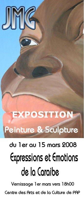 exposition du 1 au 15 mars de JMG au centre des arts de Pointe à Pitre