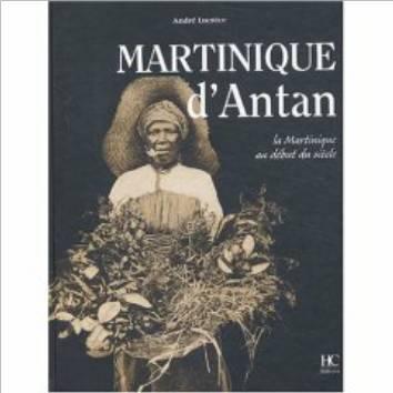 Martinique début du 20éme siècle. Photo AMAZON