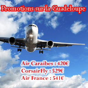 promotions sur les billets d 39 avion pour la guadeloupe. Black Bedroom Furniture Sets. Home Design Ideas